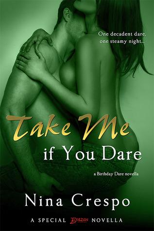 Take Me if You Dare by Nina Crespo